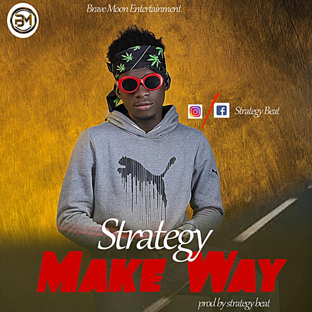 Strategy - Make Way (Prod. Strategy beat)