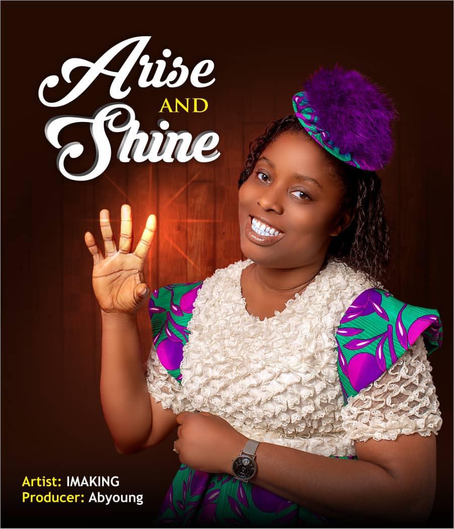 Lyrics: Imaking – Arise and Shine