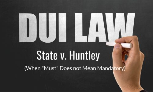 state v. huntley