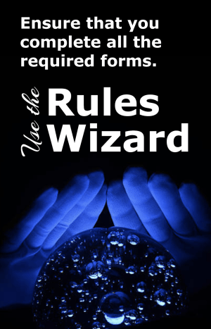 Ensure that you complete all the required forms. Use the Rules Wizard.
