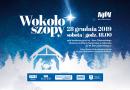 """Koncert kolęd """"Wokoło szopy"""" rodziny Pospieszalskich"""