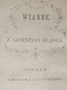 """""""Wianek z Górnego Śląska"""" Konstantego Damrota"""