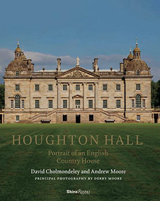 Houghton Hall Portrait Of An English House