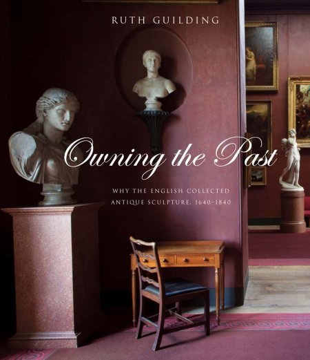 Owning the Past Why the English Collected Antique Sculpture antiques and collectables