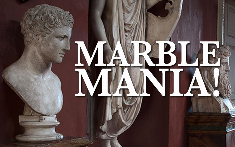 Marble Mania – Antiques and Collectables for the Latter Day Roman Empire