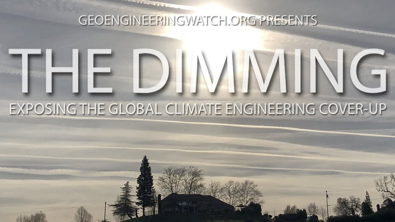 The Dimming, Full Length Climate Engineering Documentary (englisch)