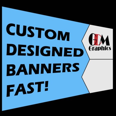 GDM Graphics Banners and signs