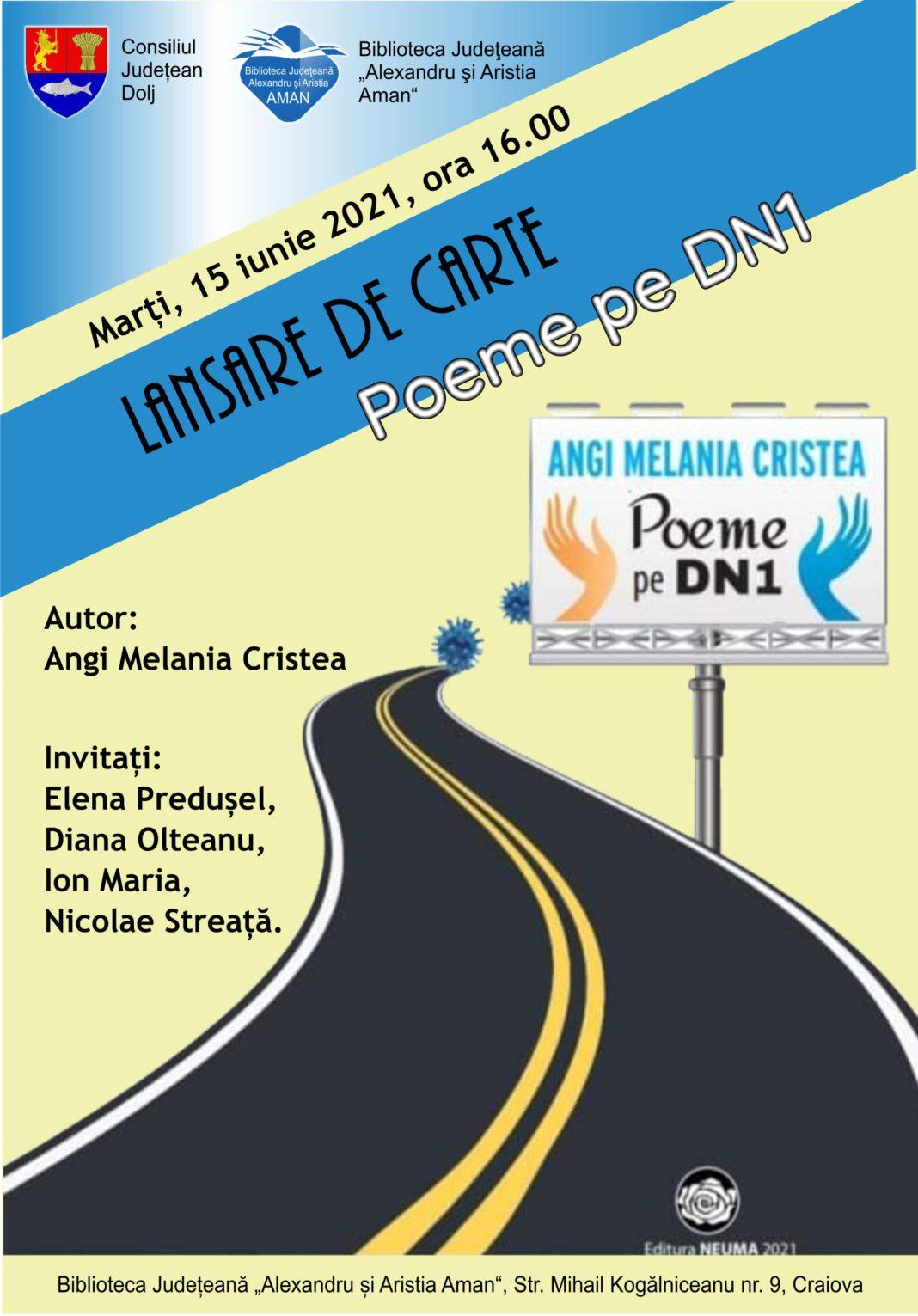 """Lansarea volumului """"Poeme de DN1"""", autoare Angi Melania Cristea"""