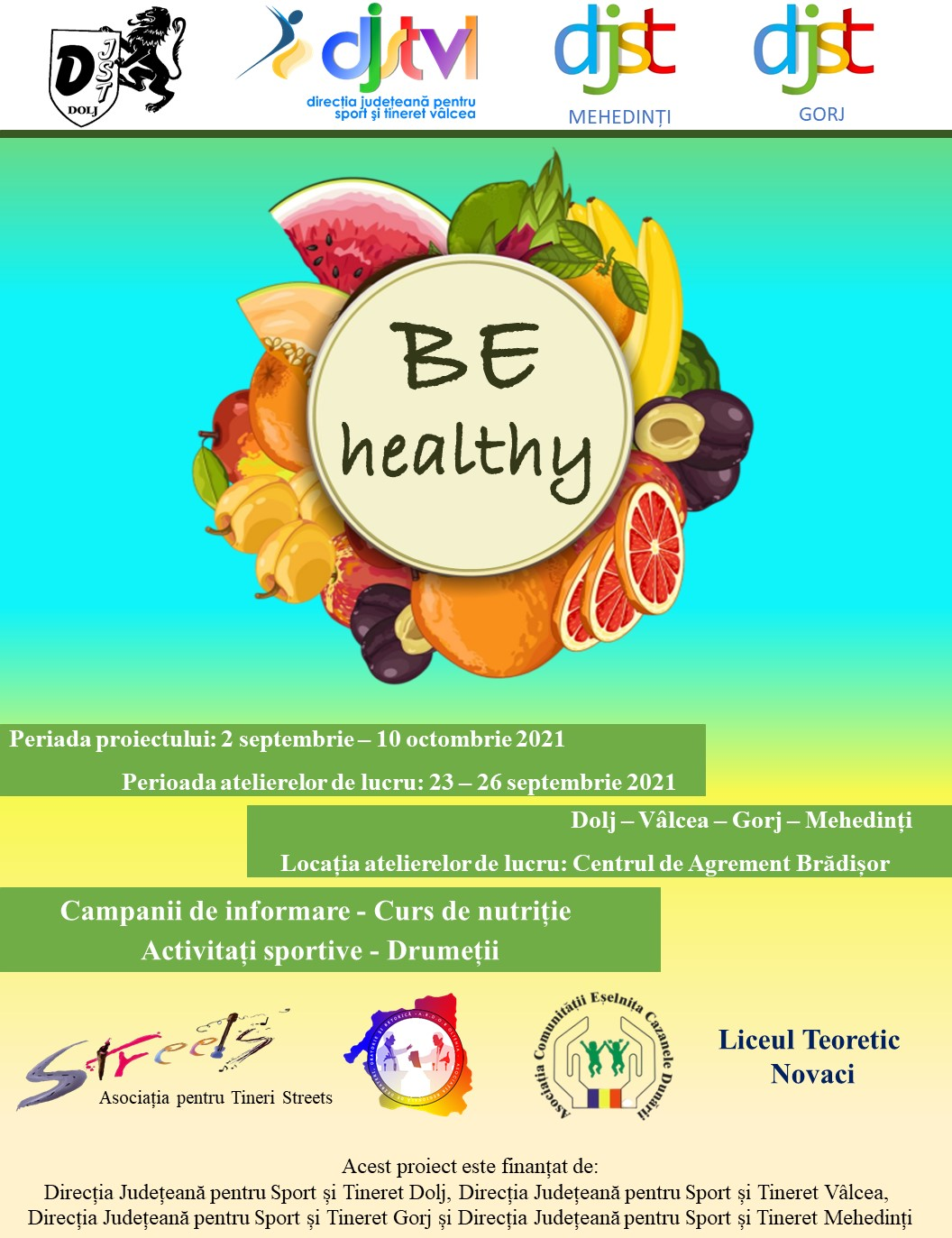 Be healthy! promovarea unui stil de viață sănătos în Dolj și alte 3 județe