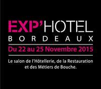 Nouvelle édition d'Exp'Hôtel à Bordeaux Novembre 2015