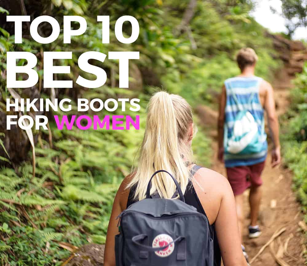 Top 10 Best Women's Hiking Boots for Adventure Travel