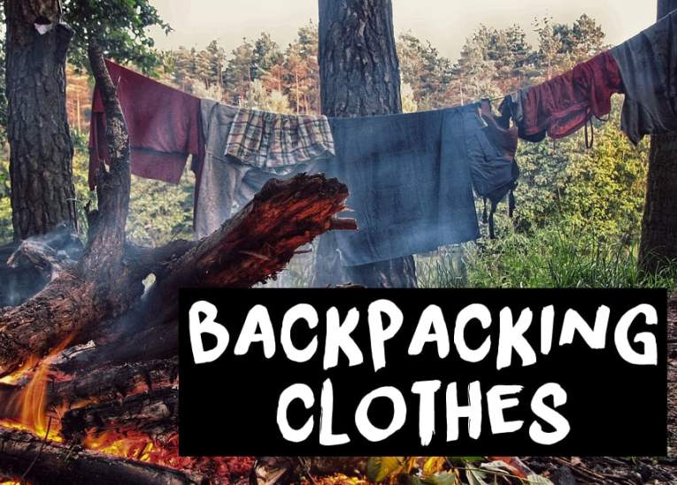 Backpacking Clothes Checklist which clothes to take