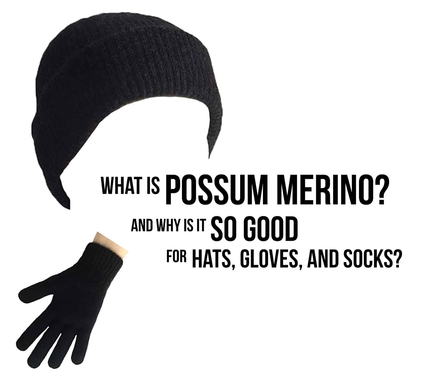 What is Possum Merino And Why Does it Keep You So Warm?