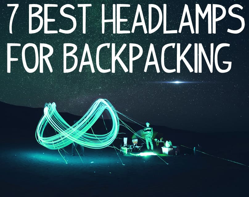7 Best Headlamps for Backpacking