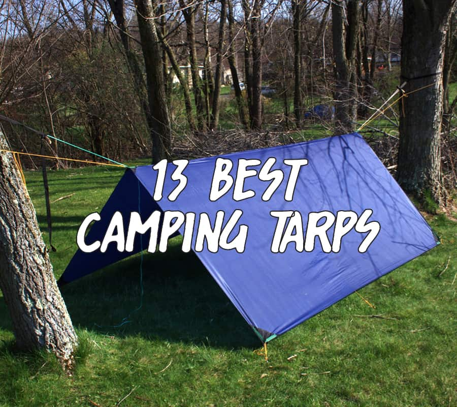 13 Best C&ing Tarps For Backpacking & 13 Best Camping Tarps For Backpacking And Hiking