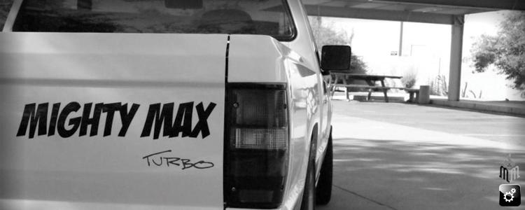 Justin Nault's 90 Turbo Mighty Max