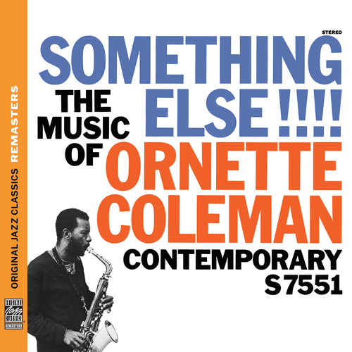 Music Diary Review: Ornette Coleman's 'Something Else!!!' (2011 Reissue of 1958 Recording, Jazz)