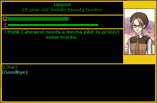 "NPC saying ""I think Cahewroi needs a mecha pilot to protect some trucks."""