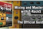 Learn to Mix and Master with IK Multimedia T-RackS