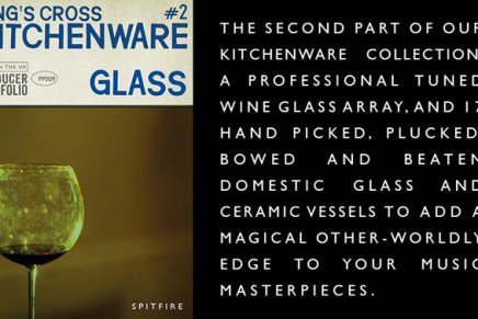 Spitfire Audio Producer Portfolio series expanded with Kitchenware GLASS