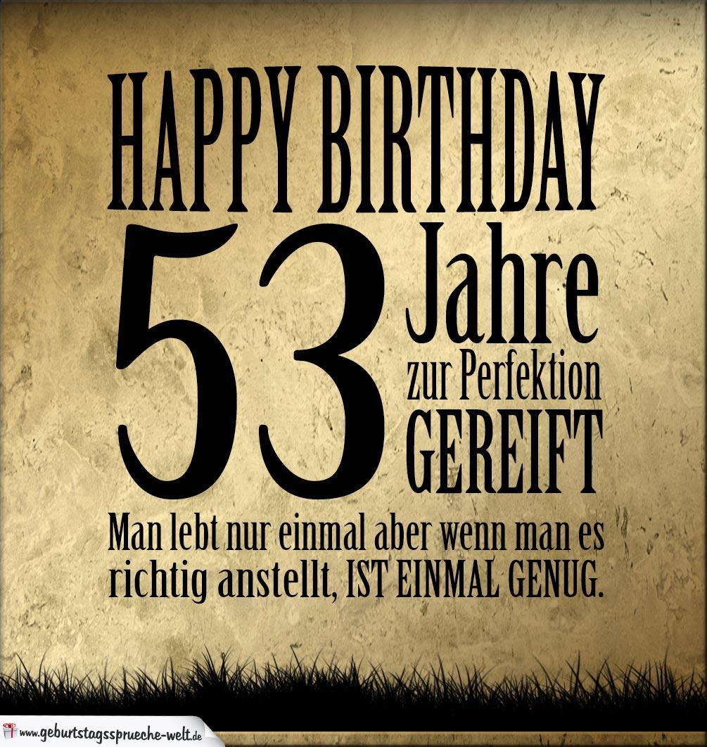 Zum 53 Geburtstag Alles Liebe Gute Gesundheit Gluck