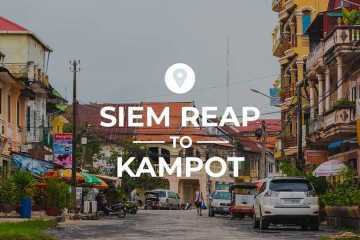 Siem Reap to Kampot cover image