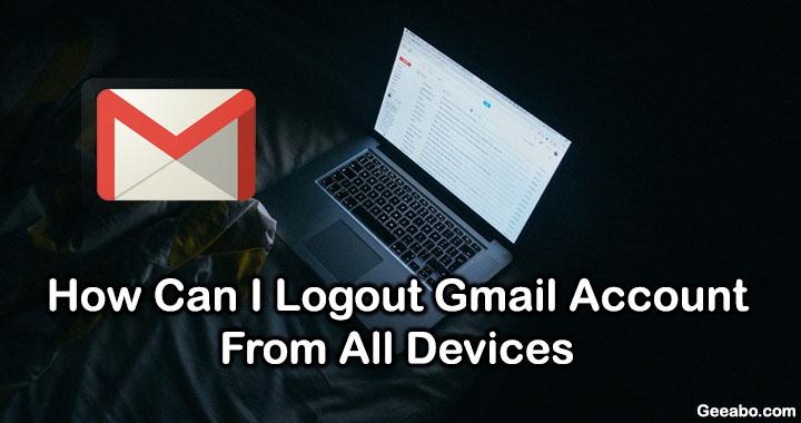 Logout Gmail Account