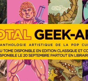 Total Geek-Art – the 4th Geek-Art Anthology soon available !