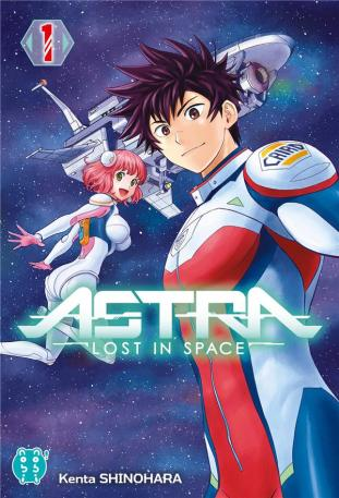 La couverture du tome 1 d'Astra Lost in space