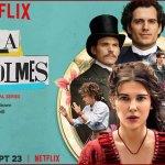 Enola Holmes débarquera sur Netflix le 23 septembre