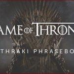 Game of Thrones: Apprends le Dothraki