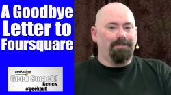 Goodbye Foursquare