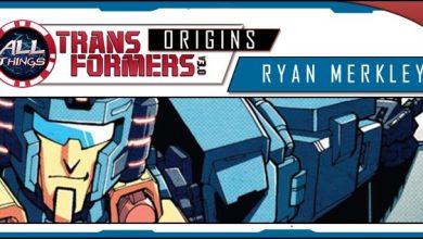 Photo of All Things Transformers – Origins of Ryan Merkley