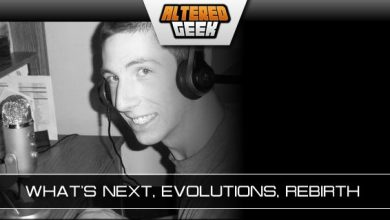 Photo of Altered Geek – 325 – What's Next, Evolutions, Rebirth