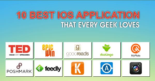 10 Best IOS Applications that Every Geek Loves