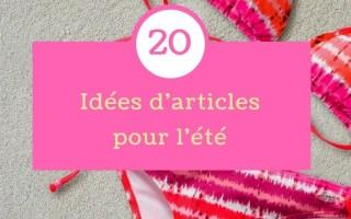 20 Idées d'article pour l'été