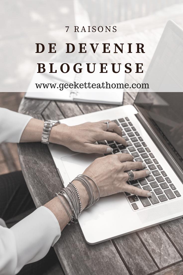7 raisons de devenir blogueuse