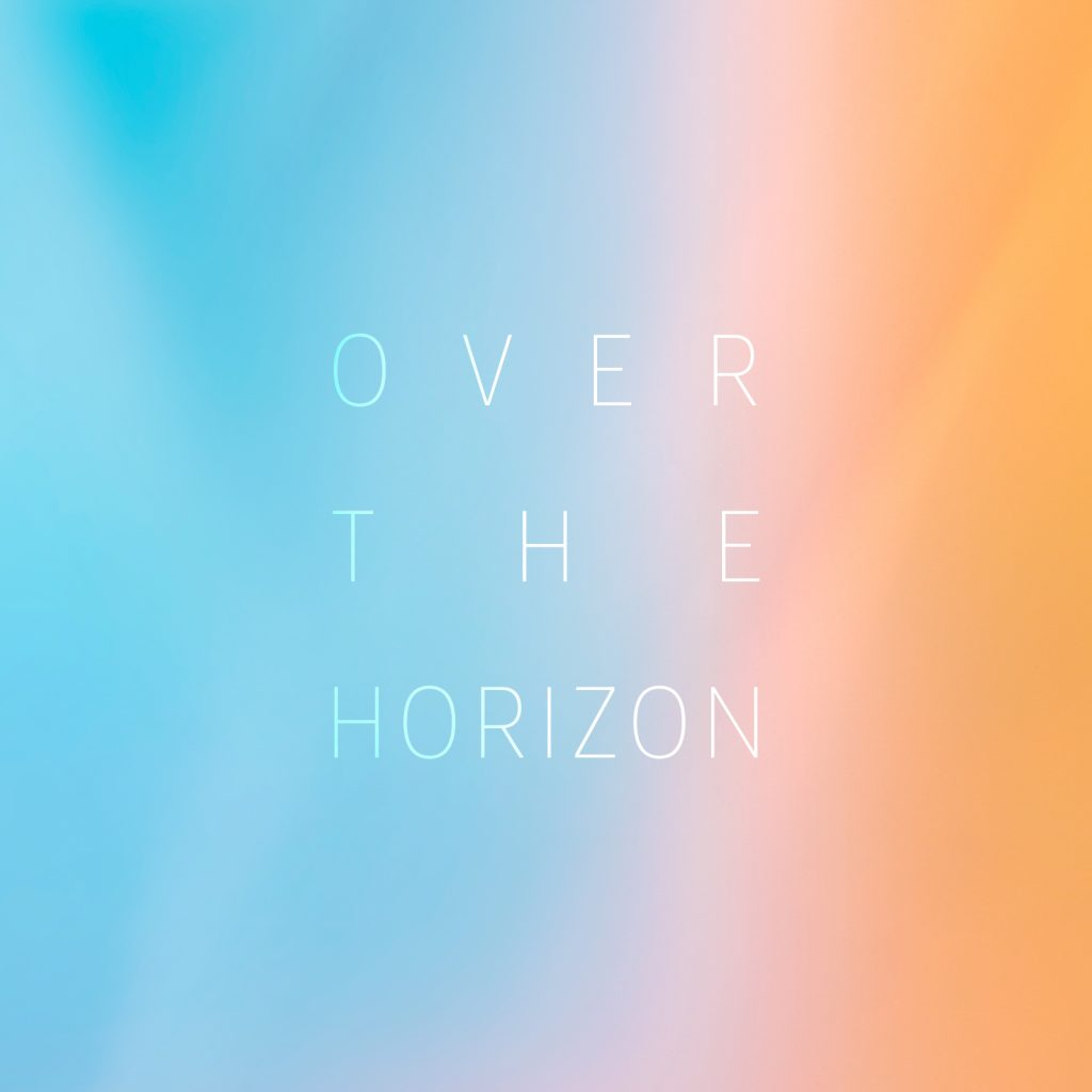 Over the Horizon 2021