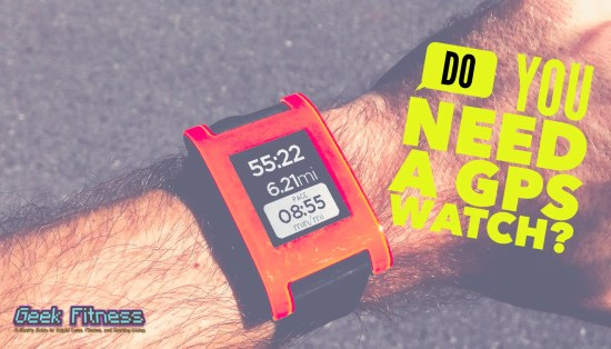 Do You Need a GPS Watch to Run: to run with gps or not?