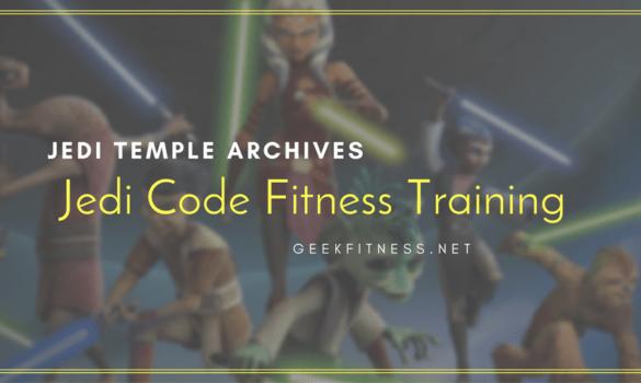 Jedi Temple Archives: Jedi Code Fitness Training