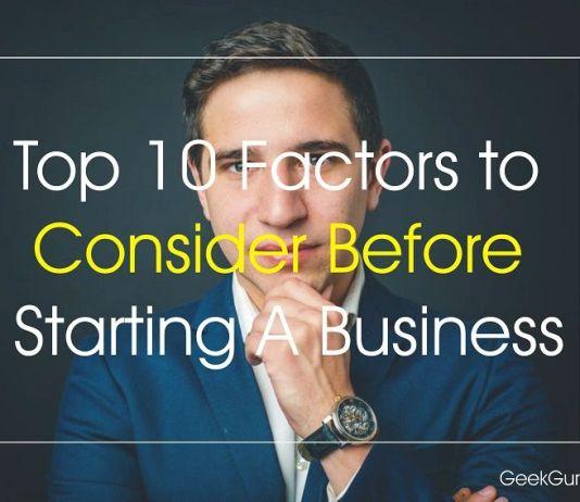 Factors to Consider Before Starting a Business-geekguruji