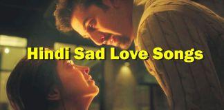 Hindi sad love songs