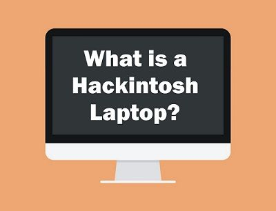 What is a Hackintosh Laptop