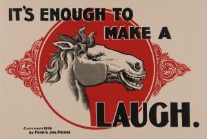 It's_enough_to_make_a_horse_laugh,_1896