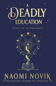 Recensie: is A Deadly Education inderdaad lethal?