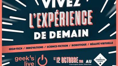 Photo of #GeeksLive 2016 : Vivez l'expérience de demain !