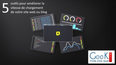 Photo of 5 outils pour améliorer la vitesse de chargement de votre site web ou blog