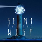 TEST – Selma and the Wisp