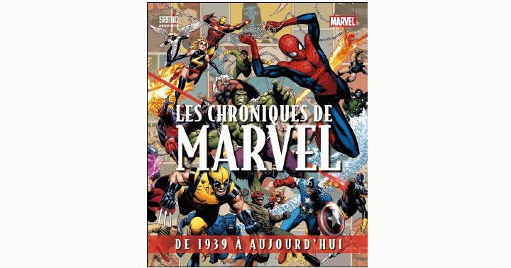 [Test] Les chroniques Marvel: De 1939 à aujourd'hui