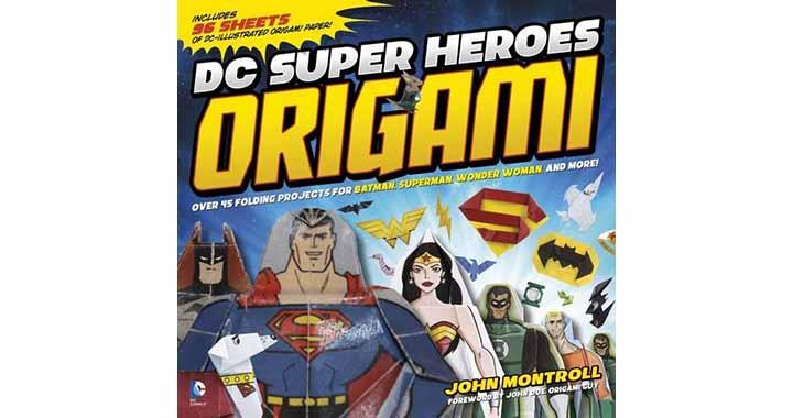 Les super héros DC en origami